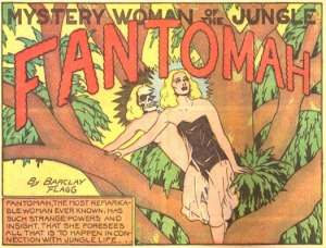 Fantomah may be the first superheroine in comics