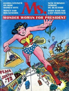Wonder Woman on the cover of the first issue of Ms. Magazine