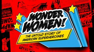 Wonder Women independent documentary title card