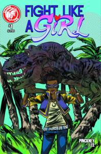 Fight Like a Girl #1 by David Pinckney and Soo Lee